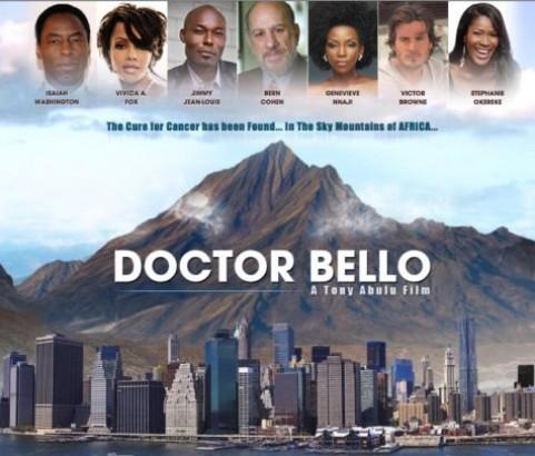 Millennium Entertains - Dr Bello Trailer : with Stephanie Okereke, Isaiah Washington, Genevieve Nnaji, Jimmy Jean-Louis and Vivica A. Fox