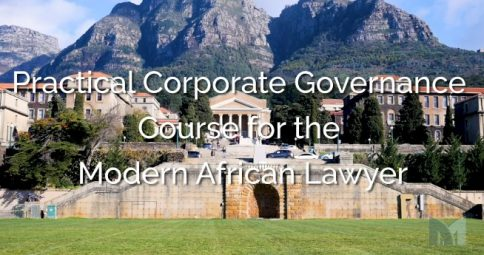 Millennium Discovers: Africa Legal - Practical Corporate Governance course for the Modern African Lawyer