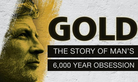 Coming Soon to Millennium Extra - Gold: The Story of Man's 6000 Year Obsession