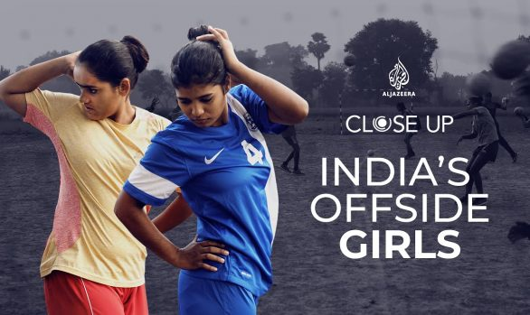 Millennium Discovers: India's Offside Girls