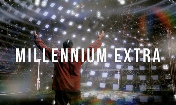 Millennium Extra - Find out more