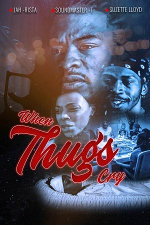 when-thugs-cry-film
