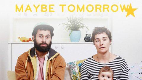 maybe-tomorrow-trailer