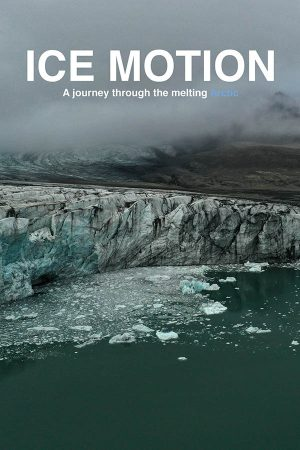 ice_motion_a_journey_through_the_melting_arctic
